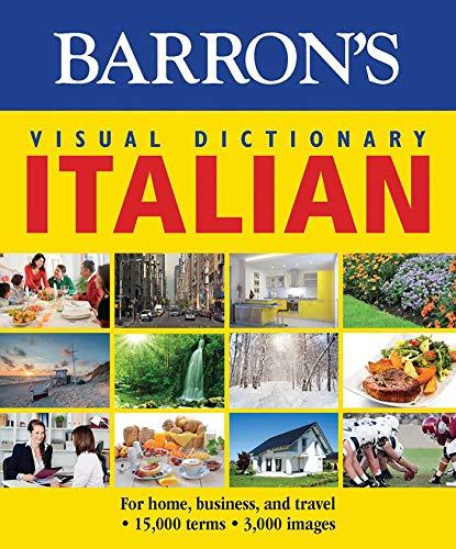 9781438006024: Barron's Visual Dictionary: Italian: For Home, Business, and Travel (Barron's Visual Dictionaries)