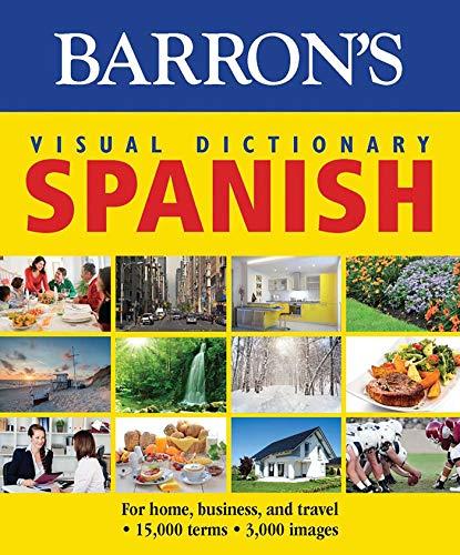 9781438006031: Barron's Visual Dictionary: Spanish: For Home, Business, and Travel (Barron's Visual Dictionaries)