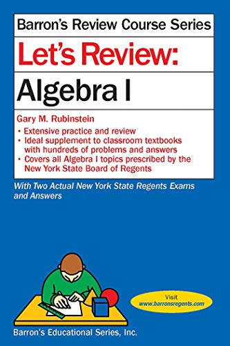 Let's Review Algebra I (Barron's Review Course): Educational Series, Barron's; Rubinstein...
