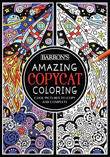 Amazing Copycat Coloring: Cool Pictures to Copy and Complete (Barron's Copycat Coloring)