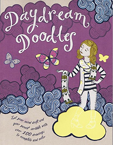 9781438006413: Daydream Doodles: Let your mind drift and your pencil scribble with over 100 drawings to complete and color (Doodle Fun)