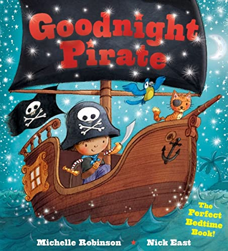 9781438006628: Goodnight Pirate: The Perfect Bedtime Book! (Goodnight Series)