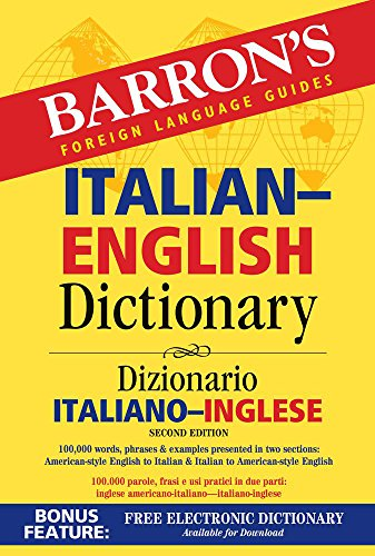 Barron's Italian-English Dictionary: Dizionario Italiano-Inglese (Barron's Bilingual