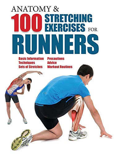 Anatomy and 100 Stretching Exercises for Runners: Albir, Guillermo Seijas