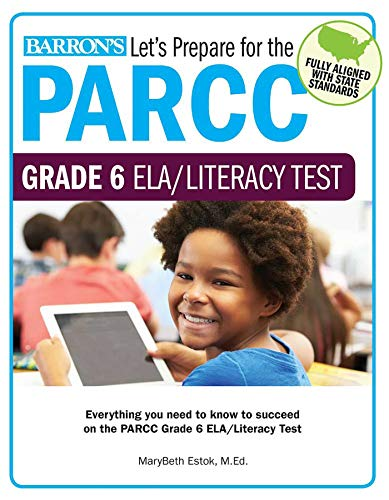Letandapos;s Prepare for the Parcc Grade 6 Ela/Literacy Test: Estok M. Ed, Marybeth