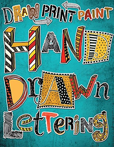 9781438008318: Hand Drawn Lettering: Draw Paint Print