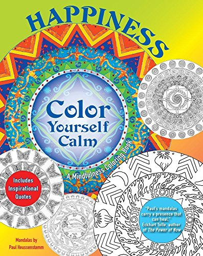 Happiness: A Mindfulness Coloring Book (Color Yourself Calm Series): Tiddy Rowan