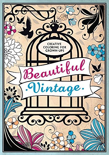 9781438008547: Beautiful Vintage: Creative Coloring for Grown-Ups