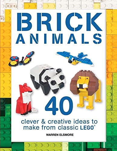 9781438008806: Brick Animals: 40 Clever & Creative Ideas to Make from Classic Lego