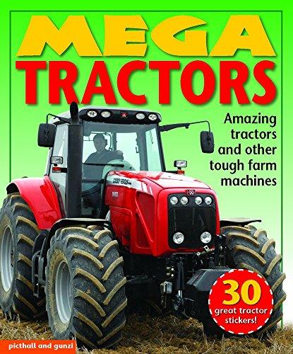 9781438009179: Mega Tractors: Amazing tractors and other tough farm machines (Mega Vehicles)