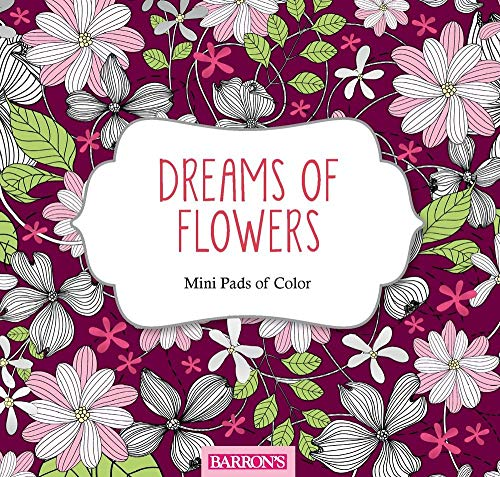 9781438010090: Dreams of Flowers (Mini Pads of Color)