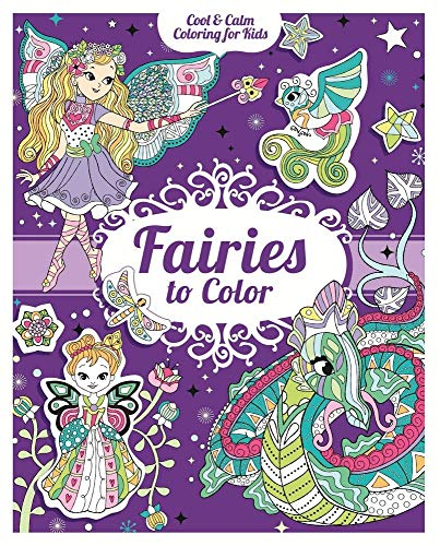 9781438010335: Fairies to Color: With 200 Stickers (Cool & Calm Coloring for Kids)