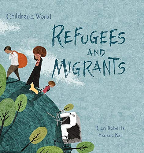 9781438050201: Refugees and Migrants (Children in Our World)