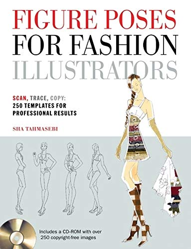 9781438070490: Figure Poses for Fashion Illustrators: Scan, Trace, Copy: 250 Templates for Professional Results. Includes a CD-ROM with Over 250 Copyright-Free Images.