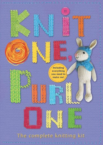 9781438071473: Knit One, Purl One: The Complete Knitting Kit [With Yarn, Knitting Needles, Stuffing]