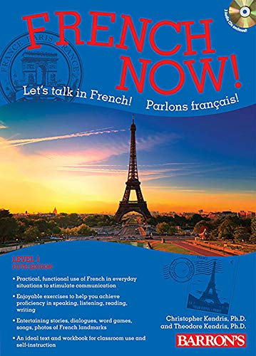 French Now! Level 1 with Audio Compact Discs (1438072791) by Christopher Kendris Ph.D.; Theodore Kendris Ph.D.