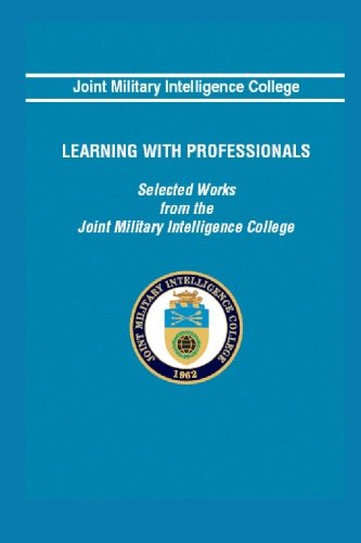 9781438200477: Learning With Professionals: Selected Works From The Joint Military Intelligence College