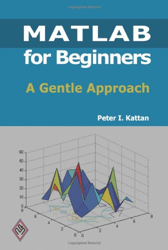 9781438203096: Matlab for Beginners: A Gentle Approach
