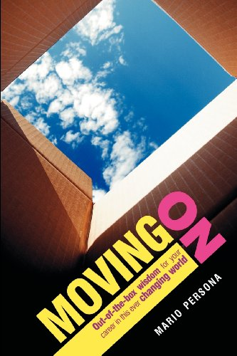 9781438204956: Moving On: Out-Of-The-Box Wisdom For Your Career In This Ever Changing World