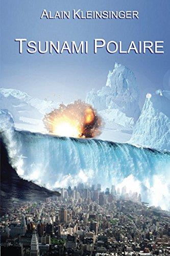 9781438205540: Tsunami Polaire (French Edition)