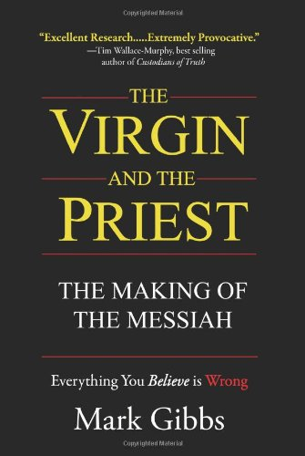 The Virgin and The Priest: The Making of The Messiah