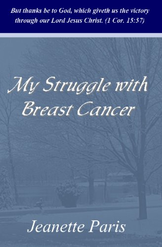 9781438208893: My Struggle With Breast Cancer