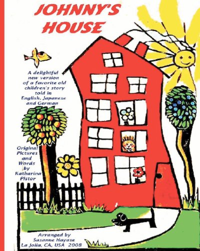 9781438211633: Johnny's House: A Delightful New Version Of A Favorite Old Children's Story, Told In English, Japanese And German