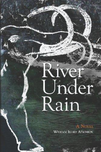 River Under Rain: William Illsey Atkinson