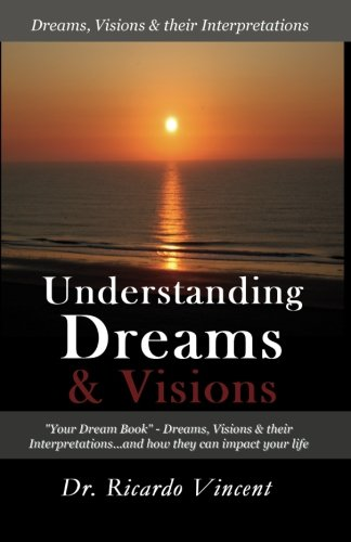 9781438212357: Understanding Dreams & Visions: Your Dream Book - Dreams, Visions And Their Interpretations