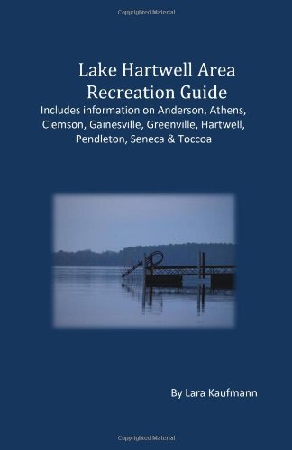 9781438212647: Lake Hartwell Area Recreation Guide: Includes Information On Anderson, Athens, Clemson, Greenville, Hartwell, Pendleton & Toccoa