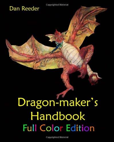 9781438213866: Dragon-Maker's Handbook: Full Color Edition