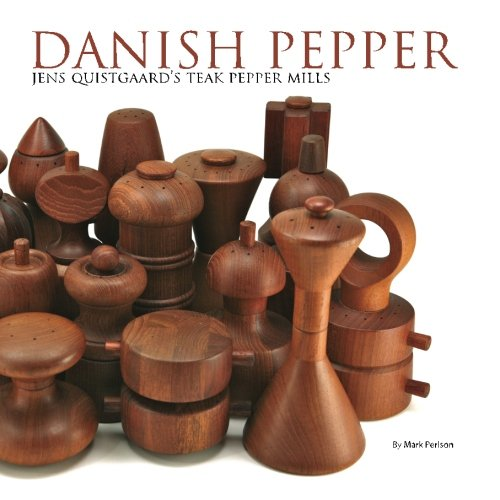 9781438214740: Danish Pepper: Jens Quistgaard's Teak Pepper Mills