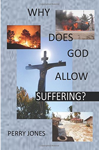 Why Does God Allow Suffering? (1438214898) by Jones, Perry