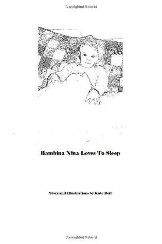 9781438215495: Bambina Nina Loves To Sleep