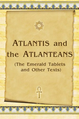 9781438217604: Atlantis And The Atlanteans: (The Emerald Tablets And Other Texts)