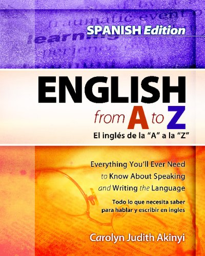 9781438218069: Spanish Edition - English From A To Z: Everything You'll Ever Need To Know About Reading And Writing The Language