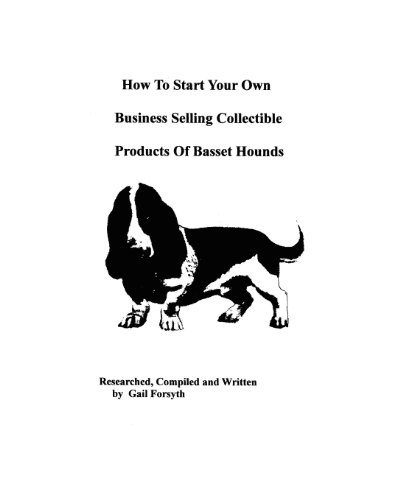 9781438218380: How To Start Your Own Business Selling Collectible Products Of Basset Hounds