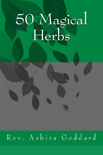 50 Magical Herbs: Rev. Ashira Goddard