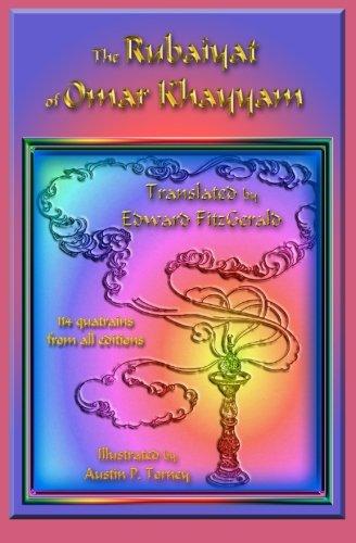 Rubaiyat of Omar Khayyam : Translated by: Edward FitzGerald