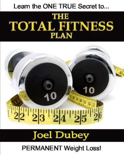 9781438226637: The Total Fitness Plan: The Last Diet And Exercise Book You'Ll Ever Need