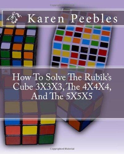 9781438228150: How To Solve The Rubik's Cube 3X3X3, The 4X4X4, And The 5X5X5