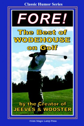 9781438230344: Fore!: The Best of Wodehouse on Golf
