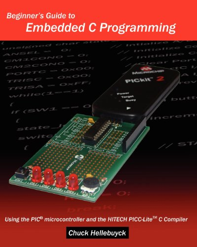 9781438231594: Beginner's Guide To Embedded C Programming: Using The Pic Microcontroller And The Hitech Picc-Lite C Compiler