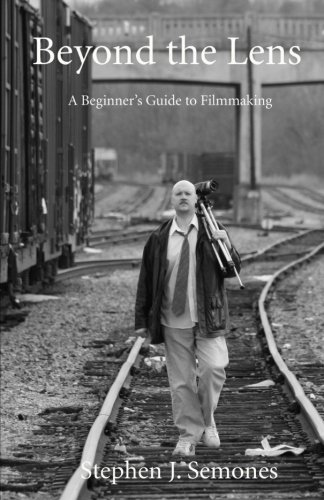 9781438232904: Beyond The Lens: A Beginners Guide To Filmmaking