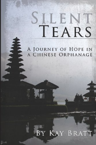 9781438238166: Silent Tears: A Journey Of Hope In A Chinese Orphanage