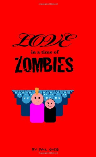 9781438239156: Love In A Time Of Zombies