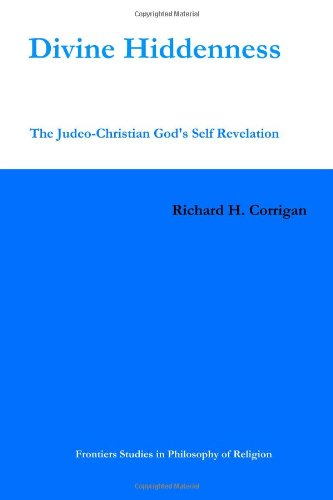 9781438239729: Divine Hiddenness: The Judeo-Christian God's Self-Revelation