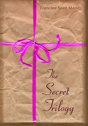 9781438240572: The Secret Trilogy: Three Novels. Two Women. One Epic Love Story.
