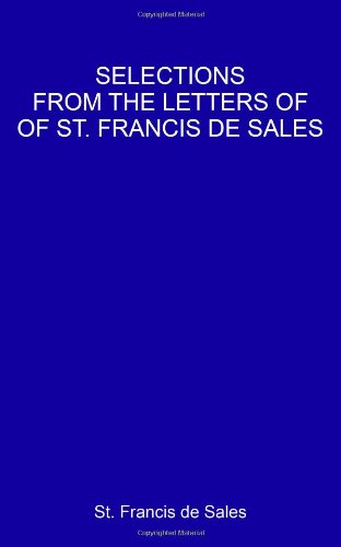 9781438245393: Selections From The Letters Of St. Francis De Sales