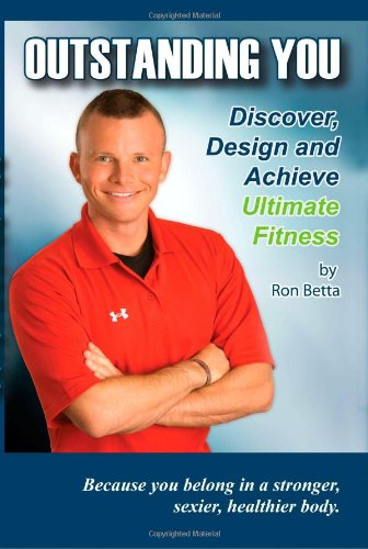 9781438245881: Outstanding You: Discover, Design And Achieve Ultimate Fitness